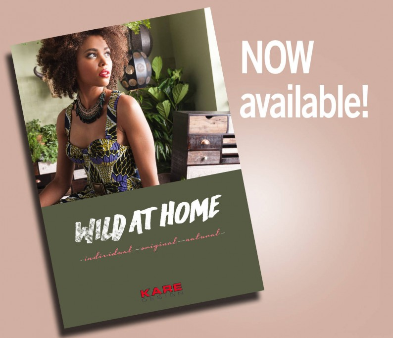 The new brochure WILD AT HOME introduces two unique natural collections and shows exciting key pieces to complete the look. We combine natural materials and individual design to an original look that makes us go wild.
