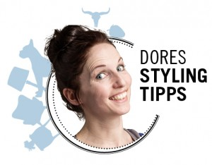 Dores-Styling-Tipp-Blog